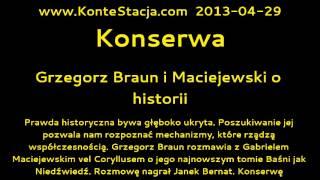 getlinkyoutube.com-Konserwa : Grzegorz Braun i Maciejewski o historii