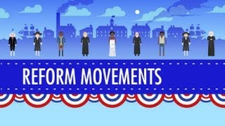 getlinkyoutube.com-19th Century Reforms: Crash Course US History #15