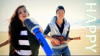 Happy - Pharrell Williams (Alyssa Bernal & Anthony Shay  Music Video Cover)