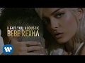 Bebe Rexha - I Got You Acoustic