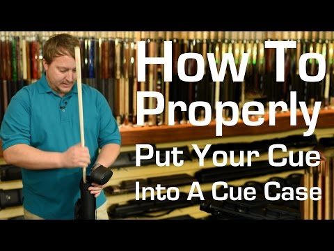 How To Properly Put Your Pool Cue In a Case