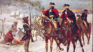 American Revolutionary Song: Chester - William Billings width=