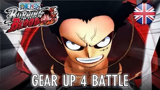 One Piece: Burning Blood - Gear up 4 battle