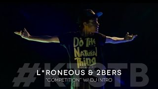 L*Roneous & 2bers - Competition