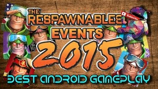 getlinkyoutube.com-Respawnables - Best Events in 2015 - Android