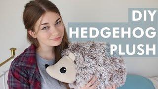 DIY Hedgehog Plush | LDP