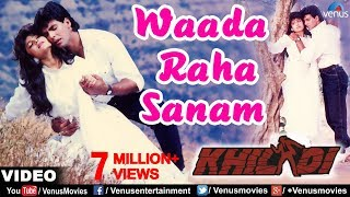 Waada Raha Sanam Full Video Song | Khiladi | Akshay Kumar, Ayesha Jhulka
