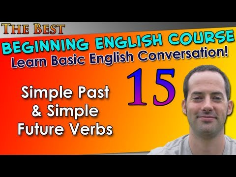 Learn English Grammar 015 - Simple Past & Simple Future Verbs - Basic English Grammar