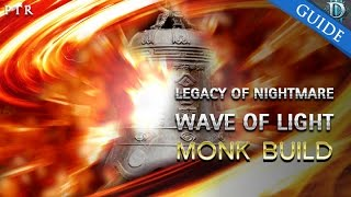 getlinkyoutube.com-Monk's Legacy of Nightmare Wave of Light Build PTR Patch 2.4