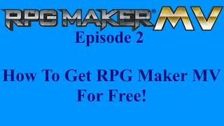 getlinkyoutube.com-RPG Maker MV Episode 2: How To Get RPG Maker MV For FREE!