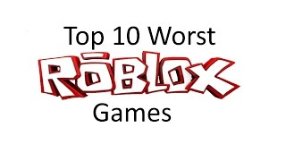 getlinkyoutube.com-Top 10 Worst ROBLOX games