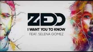 getlinkyoutube.com-I Want You To Know - Zedd (feat. Selena Gomez) [Lyrics]