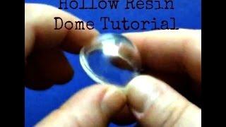 getlinkyoutube.com-Resin: Hollow Dome Mold & Casting
