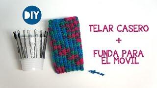 getlinkyoutube.com-Telar casero + Funda para el movil