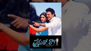 getlinkyoutube.com-Prematho Raa Full Movie