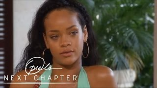 getlinkyoutube.com-Why Rihanna Says Chris Brown Is the Love of Her Life | Oprah's Next Chapter | Oprah Winfrey Network