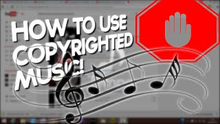 getlinkyoutube.com-HOW TO USE COPYRIGHTED MUSIC (2015)
