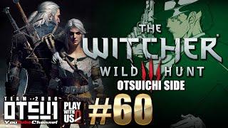 getlinkyoutube.com-#60【THE WITCHER3】おついちの「ウィッチャー3」吹き替え版【WILD HUNT】