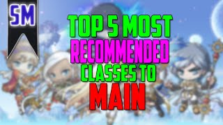 getlinkyoutube.com-MapleStory: Top Five Recommended Classes to Play/Main!