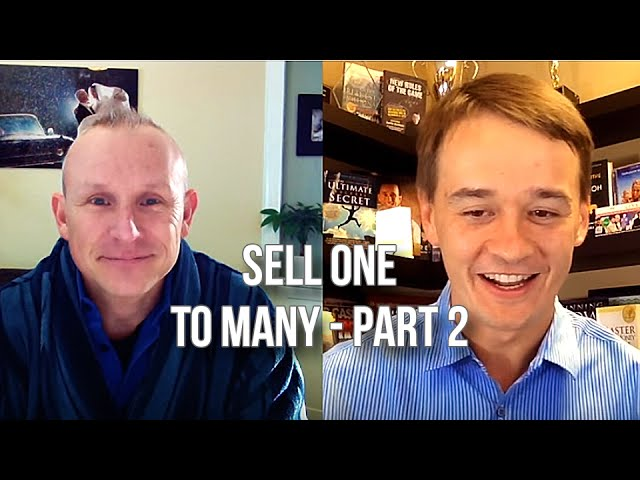 GQ 209: Sell One To Many - Part 2