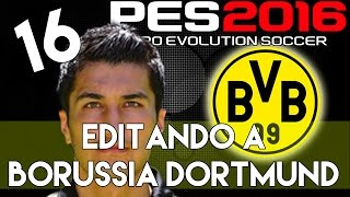 getlinkyoutube.com-PES 2016 | Abilities and face stats of Nuri Sahin | Editando a Borussia Dortmund #16 | PS4.