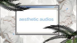 getlinkyoutube.com-aesthetic audios