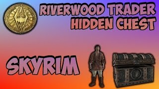 getlinkyoutube.com-How to Get to the Riverwood Trader Chest in Skyrim (Very Valuable)