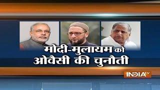 getlinkyoutube.com-AIMIM Chief Asaduddin Owaisi Challenges Modi and Mulayam in Uttar Pradesh