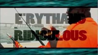 Blood Raw - E'rythang Ridiculous