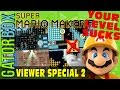 Your Level SUCKS: Viewer Special 2   Super Mario Maker
