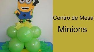 getlinkyoutube.com-Centro de Mesa de Minions (Mi Villano Favorito)