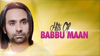 Hits Of Babbu Maan | Audio Jukebox | Punjabi Evergreen Hit Songs | T-Series Apna Punjab
