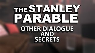 getlinkyoutube.com-The Stanley Parable Demo - Other Dialogue and Secrets