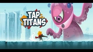 getlinkyoutube.com-[HACK] Tap Titans - Unlimited Diamonds - 2016