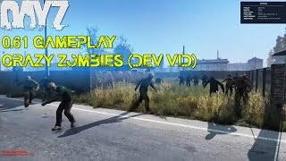 getlinkyoutube.com-DayZ Standalone: 0.61 Gameplay - Crazy Zombies | (Dev 0.61 Play test vid)