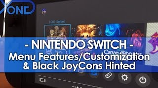 getlinkyoutube.com-Nintendo Switch - Menu Features/Customization & Black JoyCons Hinted