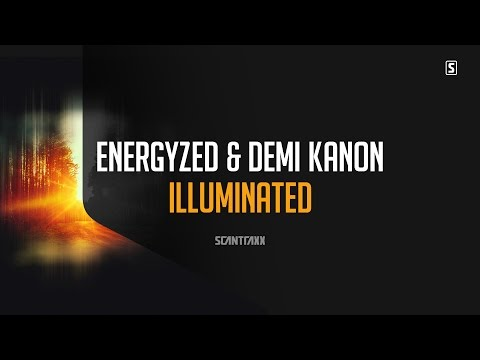 Voir la vidéo : Energyzed & Demi Kanon - Illuminated