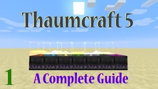 getlinkyoutube.com-[1] A Complete Guide To Thaumcraft 5 | Basic Changes From TC4