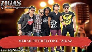 MERAH PUTIH HATIKU - ZIGAZ Karaoke