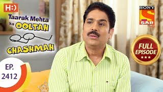 Taarak Mehta Ka Ooltah Chashmah - Ep 2412 - Full Episode - 27th February, 2018
