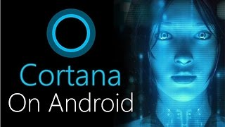 getlinkyoutube.com-How to Get Cortana on Android!