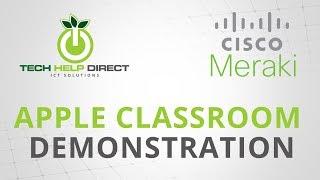 getlinkyoutube.com-Apple Classroom Demonstration with Cisco Meraki