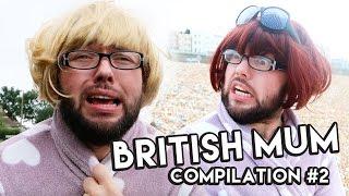 getlinkyoutube.com-MY MOTHER IS INSANE! (British Mum Compilation #2)