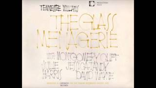 Tennessee Williams - The Glass Menagerie (Act One)