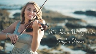 getlinkyoutube.com-My Heart Will Go On (Titanic) Taylor Davis - Violin