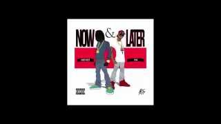 Chief Keef - Now & Later (ft. Tyga)