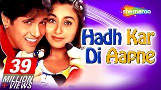 getlinkyoutube.com-Hadh Kardi Aapne {HD} - Govinda - Rani Mukerji - Johnny Lever - Hindi Full Comedy Movie