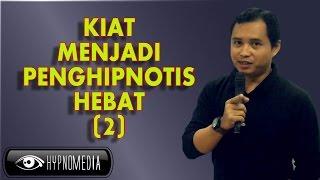 getlinkyoutube.com-Hypnomedia - Kiat menjadi penghipnotis hebat (2)