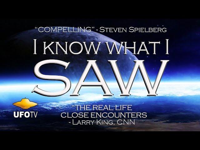 I KNOW WHAT I SAW - 2015 Best UFO HD Movie UFOTV®