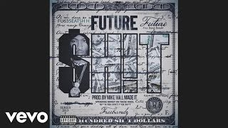 Future - Sh!t